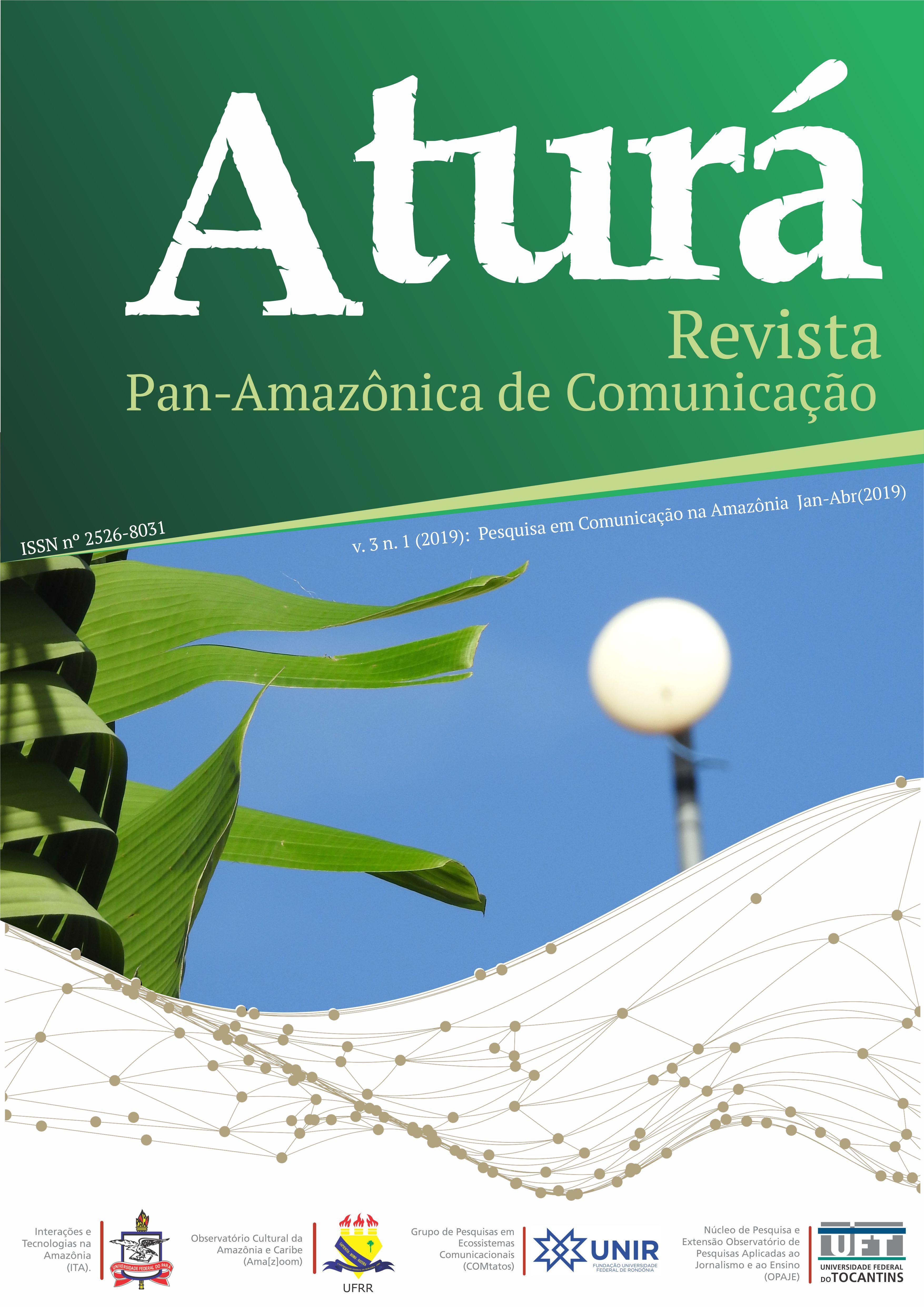 Periódicos - UFT | Aturá - Revista Pan-Amazônica de Comunicação
